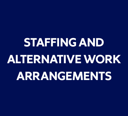 Link to staffing and alternative work arrangements